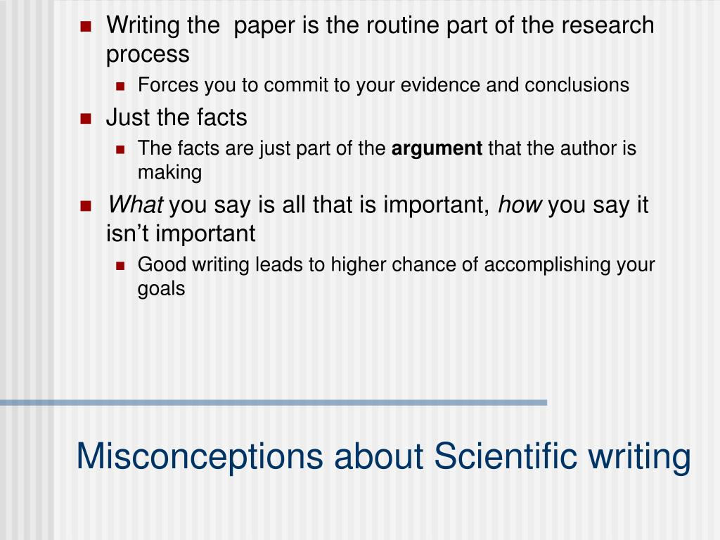 Writing the  paper is the routine part of the research process