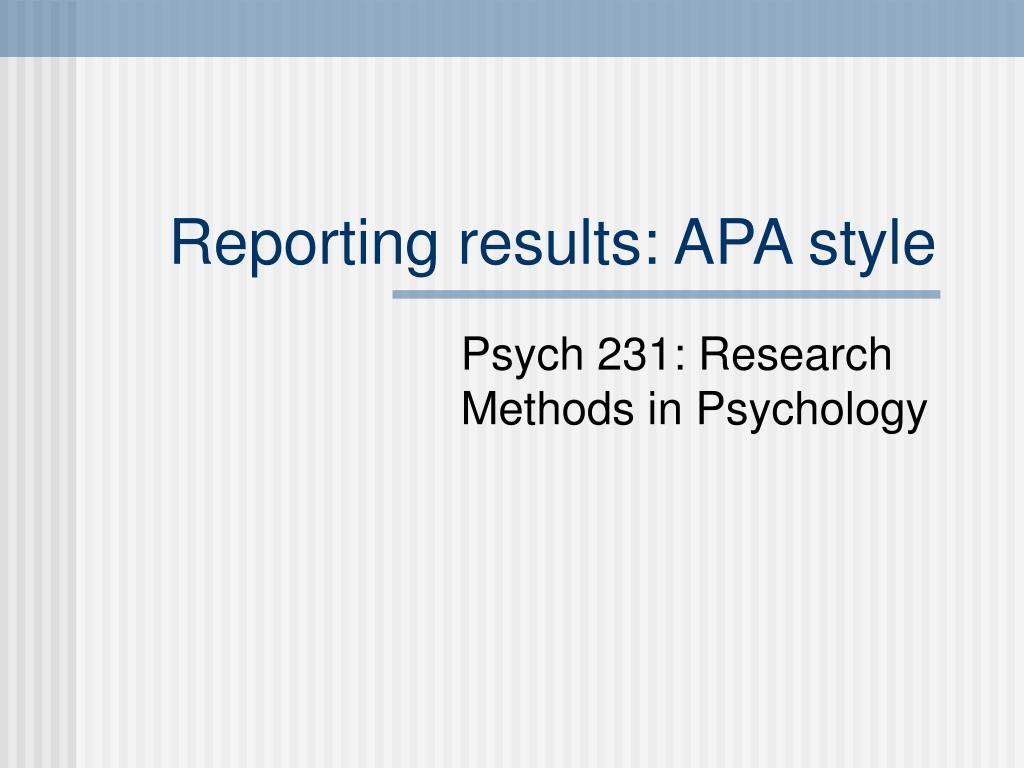 Reporting results: APA style