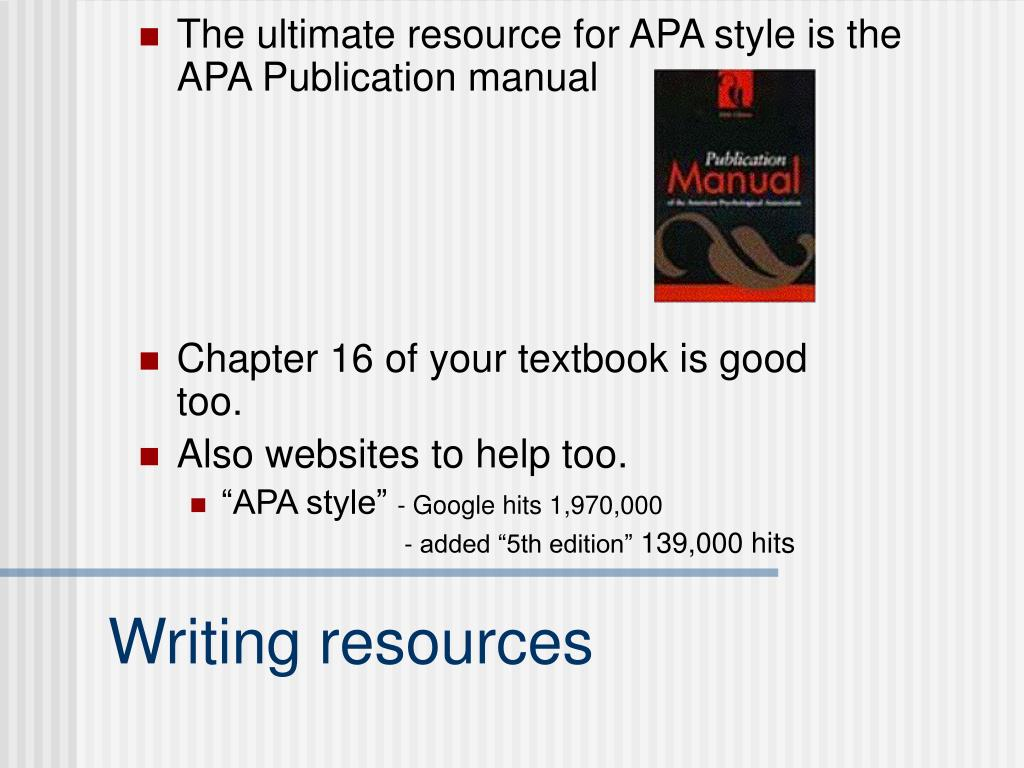 The ultimate resource for APA style is the APA Publication manual