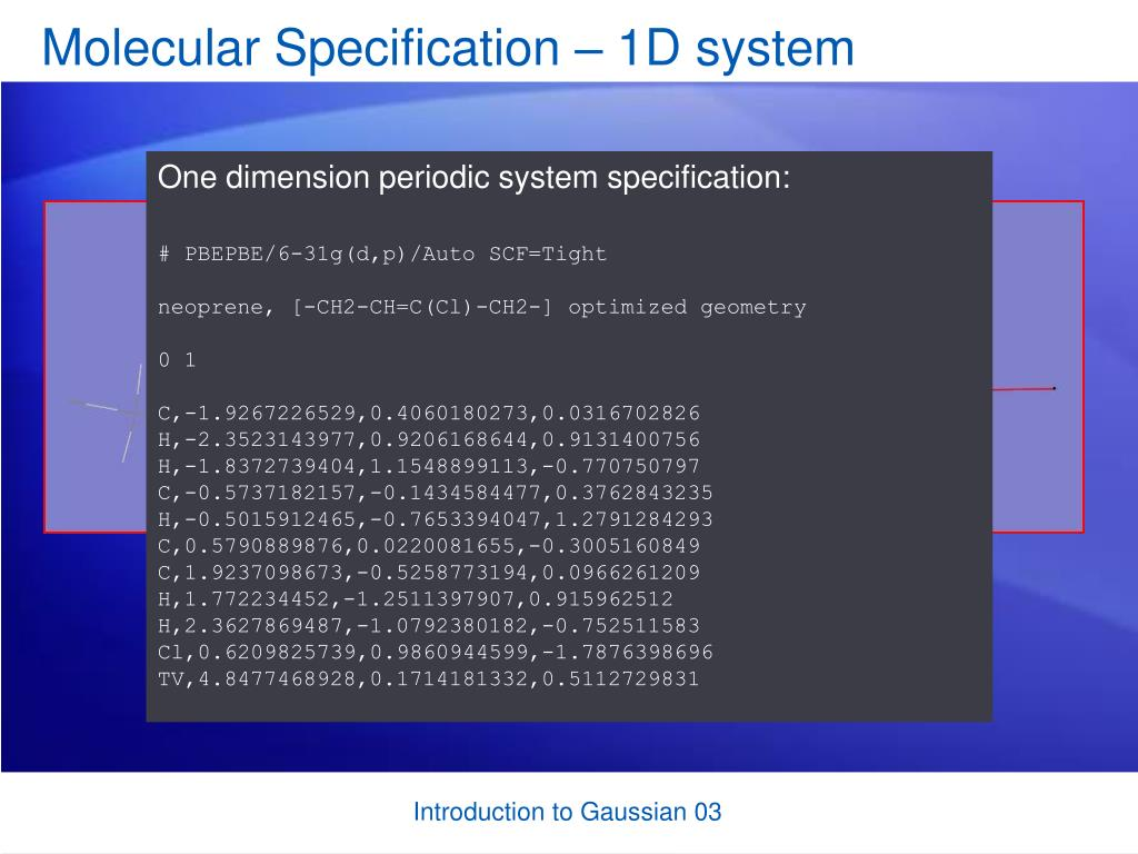 Molecular Specification – 1D system