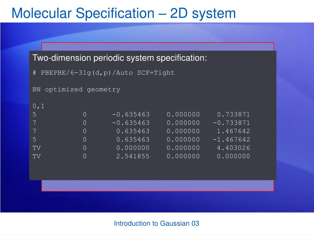 Molecular Specification – 2D system
