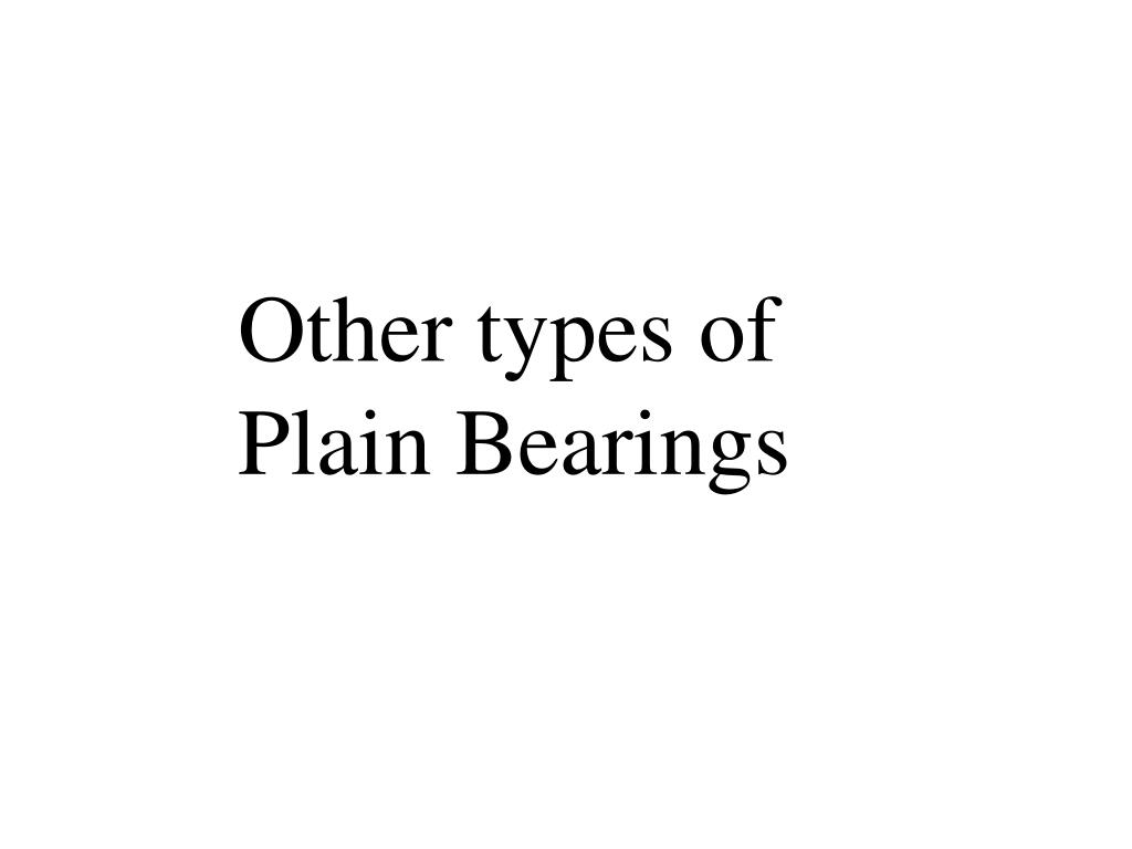 Other types of Plain Bearings