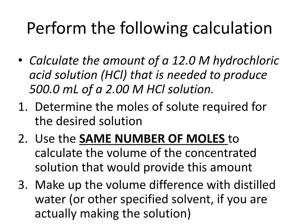 Perform the following calculation