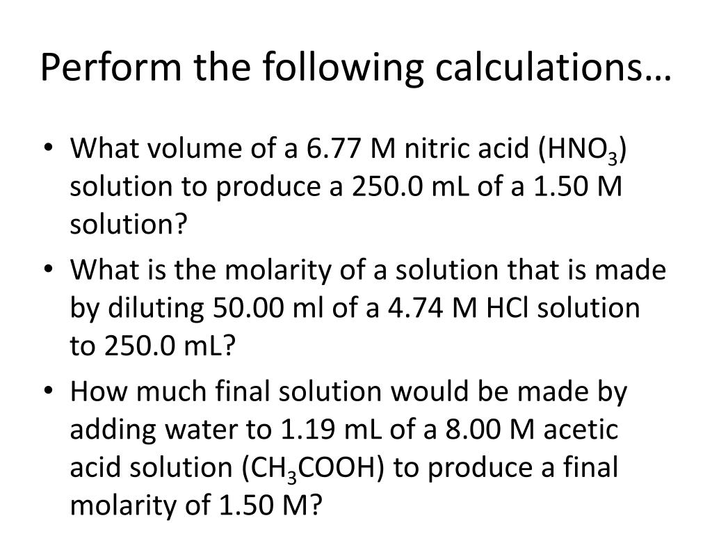 Perform the following calculations…