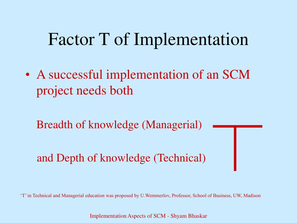 Factor T of Implementation