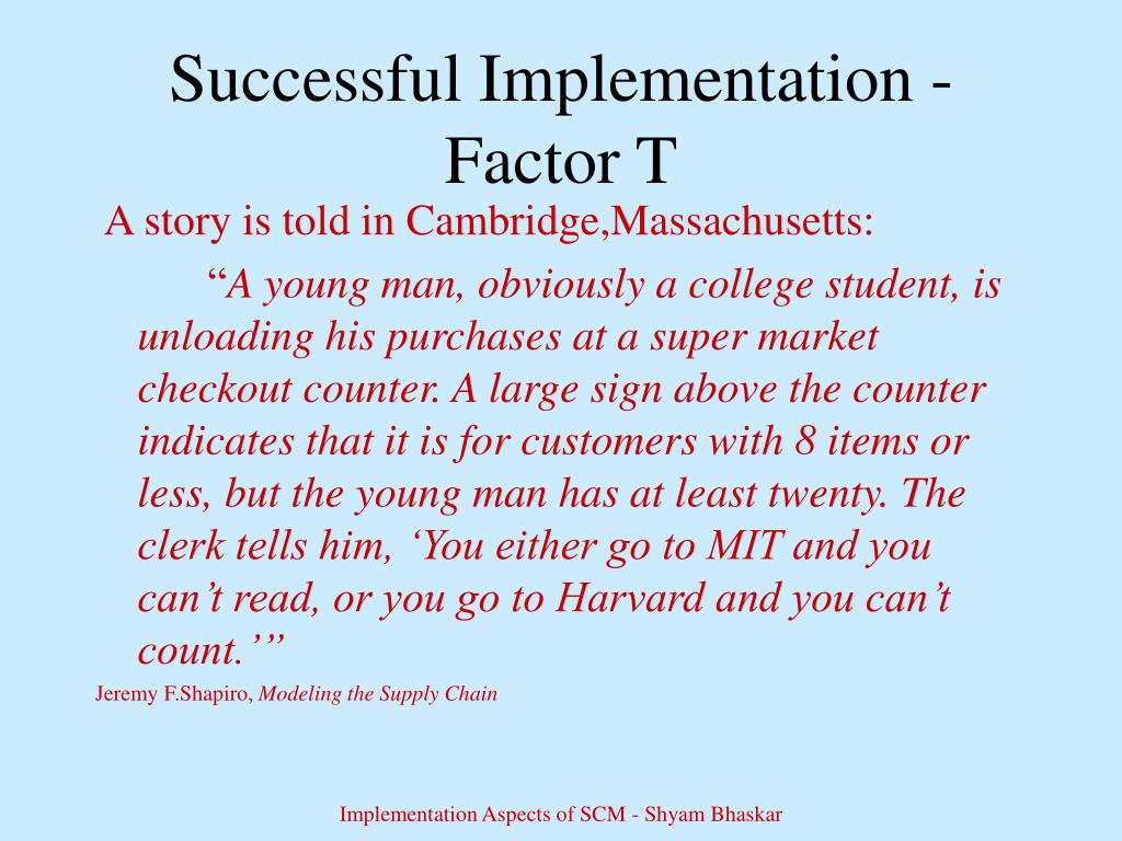 Successful Implementation - Factor T