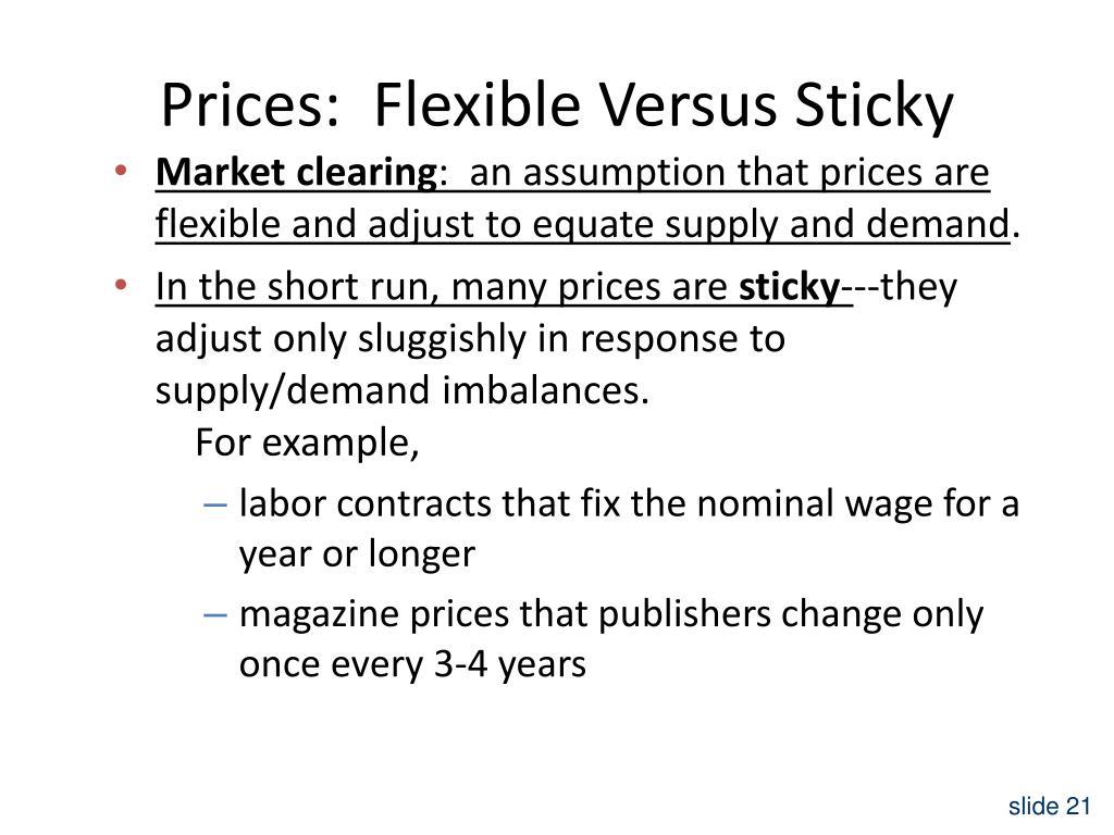 Prices:  Flexible Versus Sticky