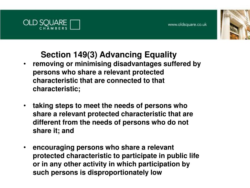 Section 149(3) Advancing Equality