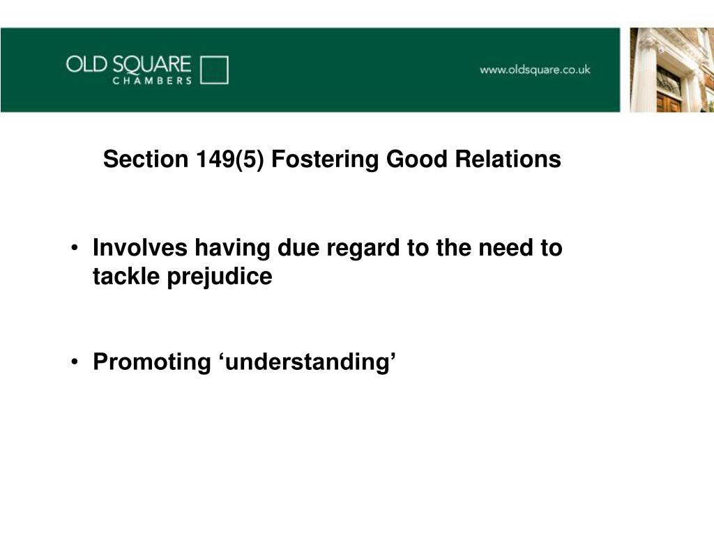 Section 149(5) Fostering Good Relations