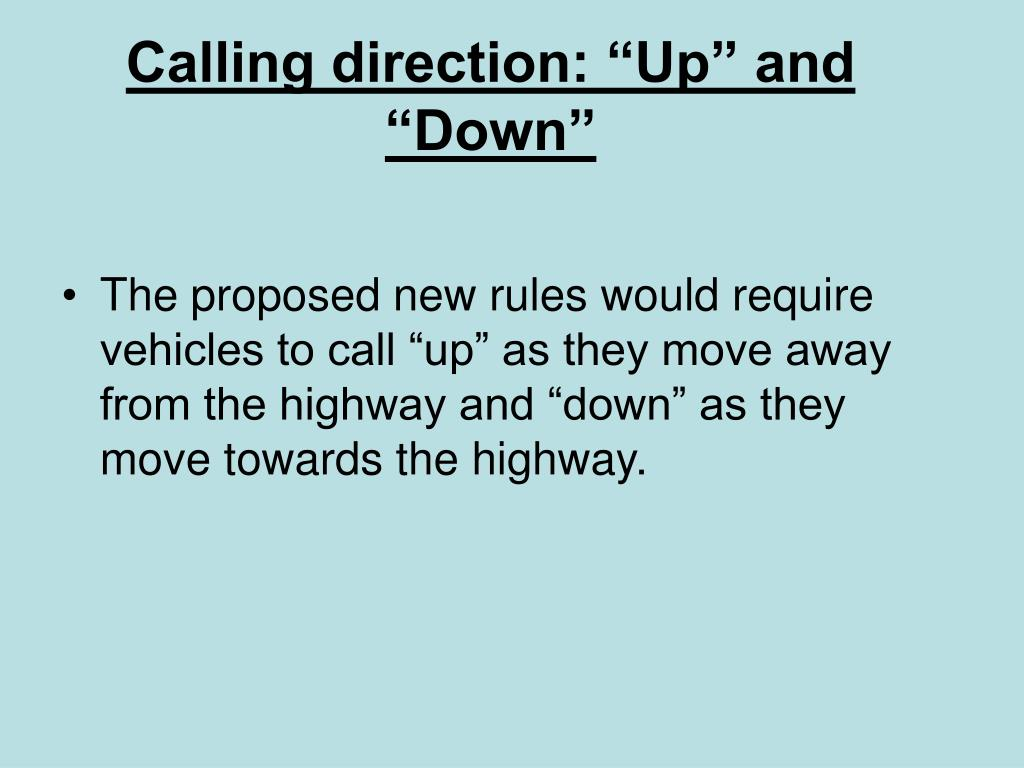 "Calling direction: ""Up"" and ""Down"""