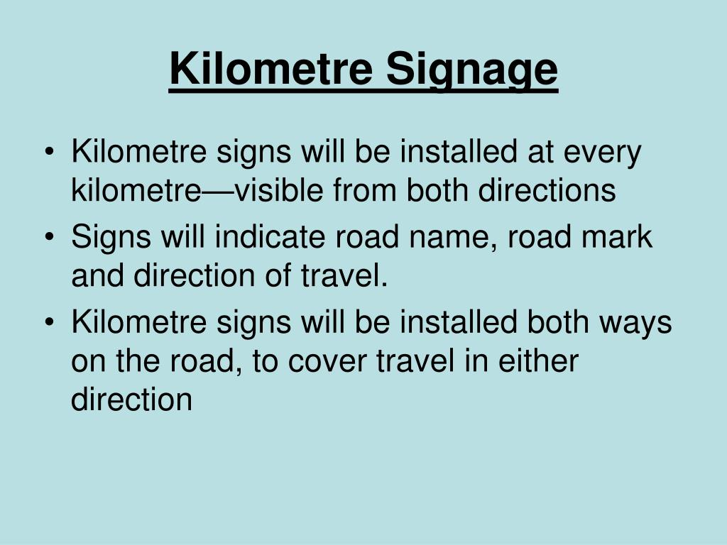 Kilometre Signage