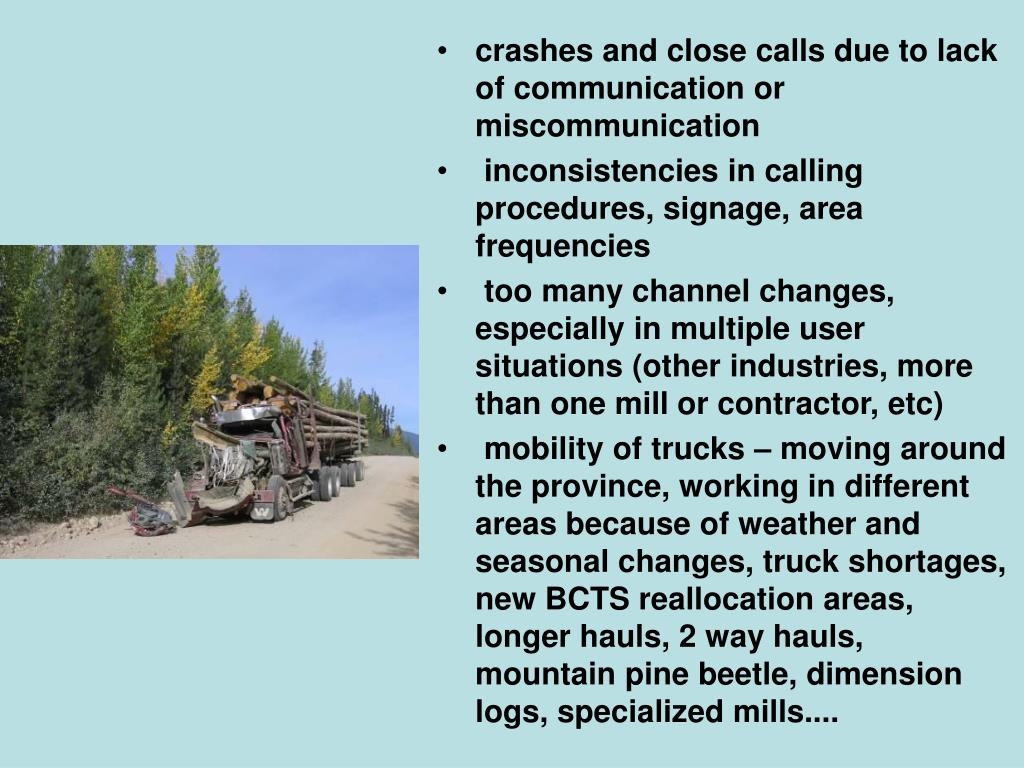 crashes and close calls due to lack of communication or miscommunication