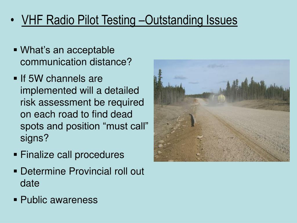 VHF Radio Pilot Testing –Outstanding Issues