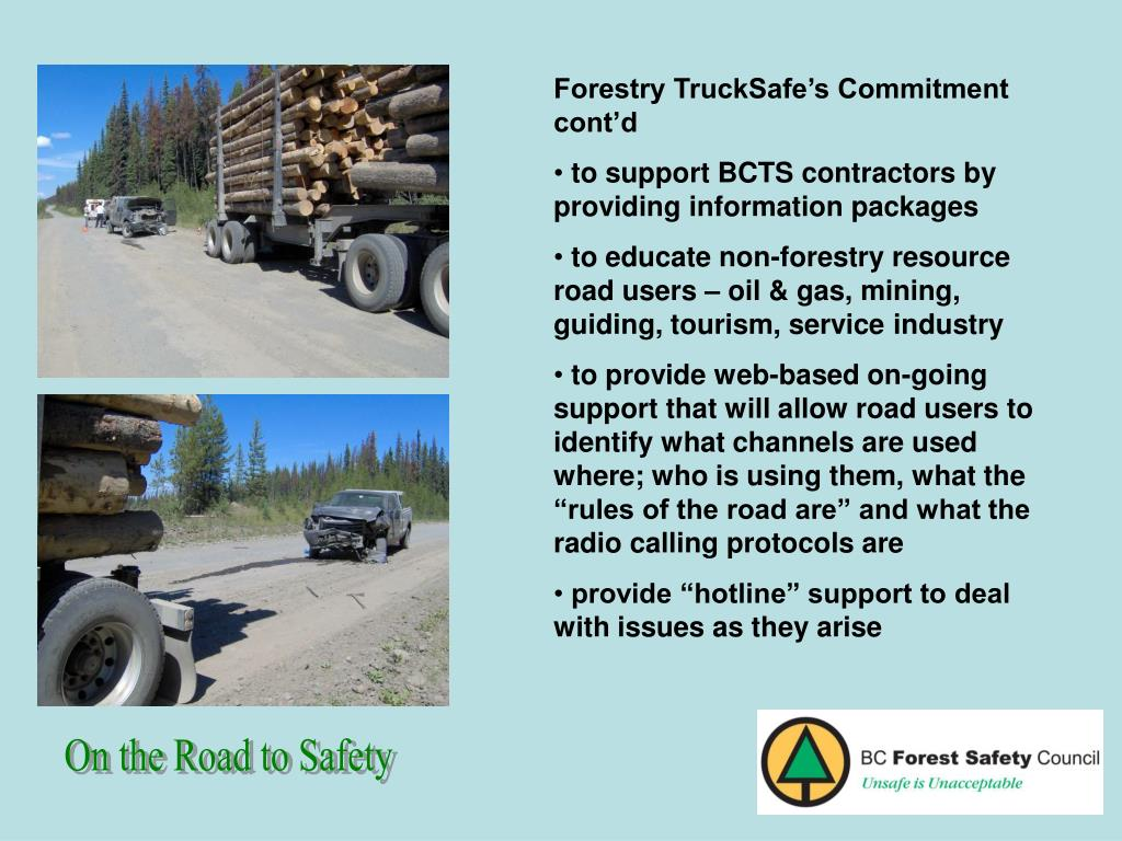 Forestry TruckSafe's Commitment cont'd