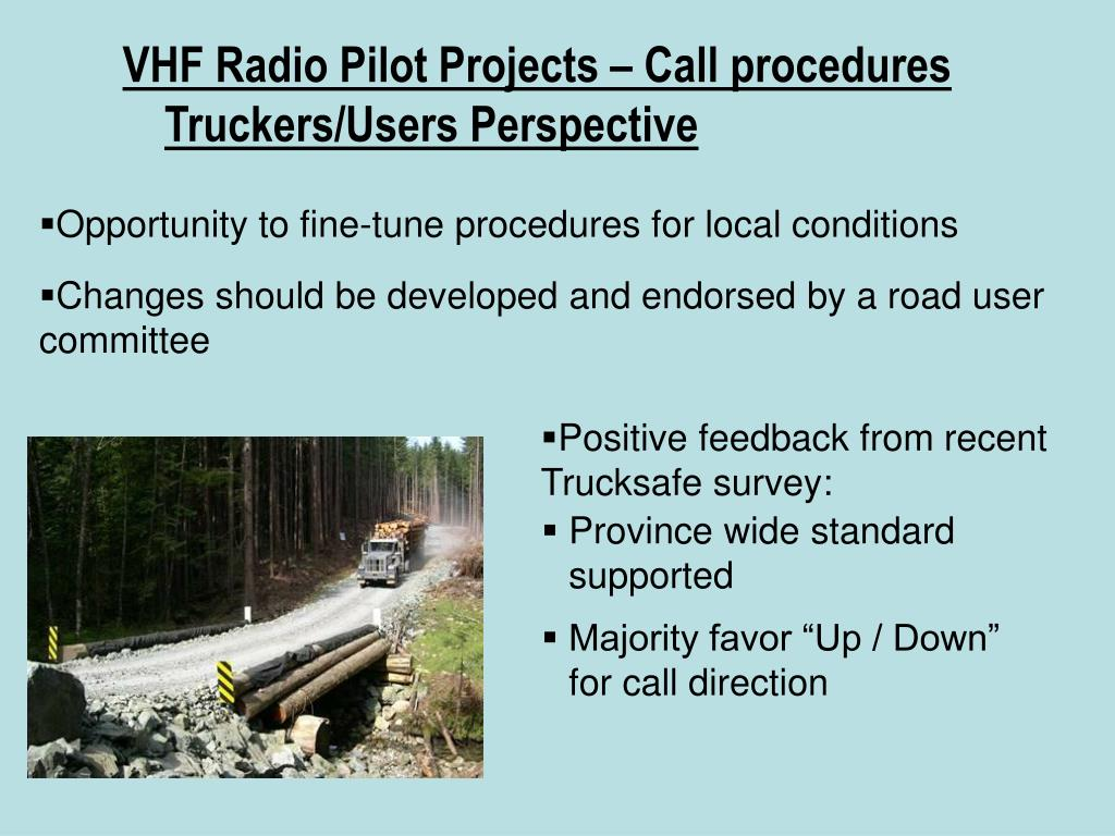 VHF Radio Pilot Projects – Call procedures Truckers/Users Perspective
