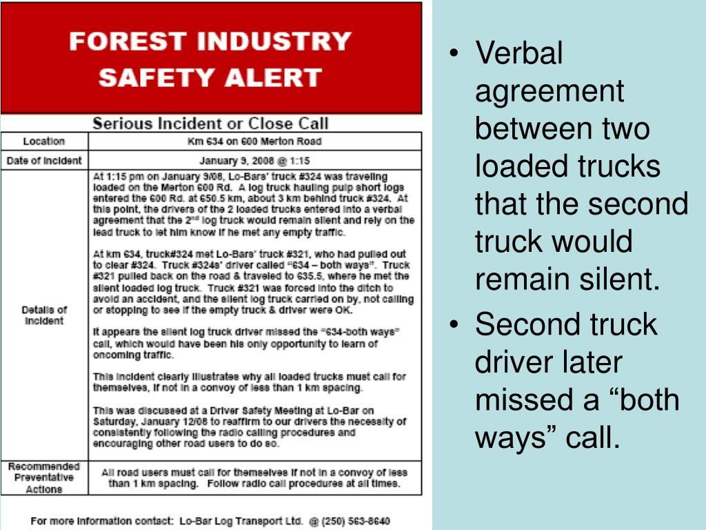 Verbal agreement between two loaded trucks that the second truck would remain silent.
