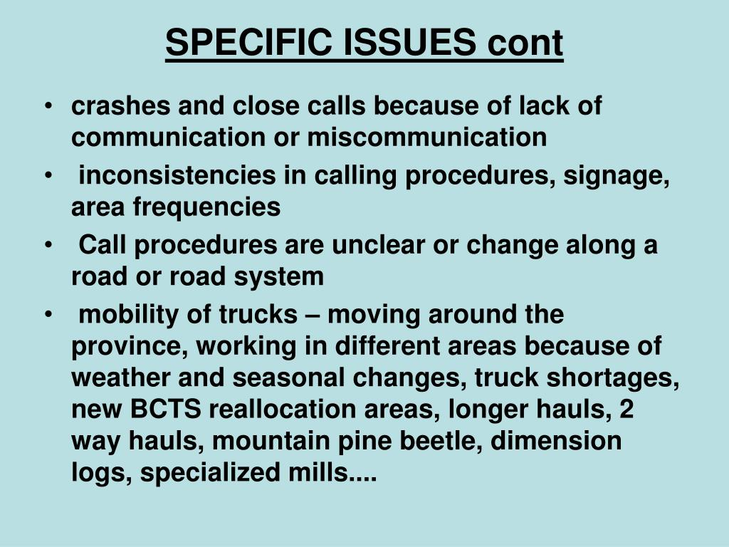 SPECIFIC ISSUES cont