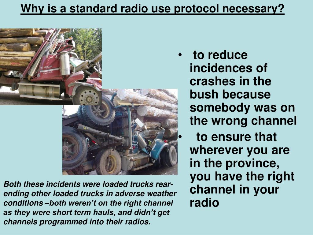 Why is a standard radio use protocol necessary?