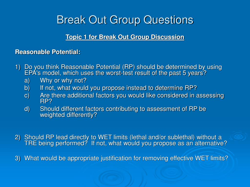 Break Out Group Questions