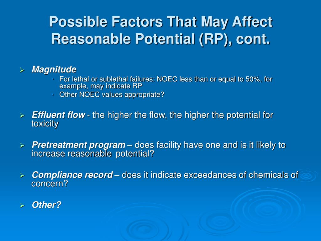 Possible Factors That May Affect Reasonable Potential (RP), cont.