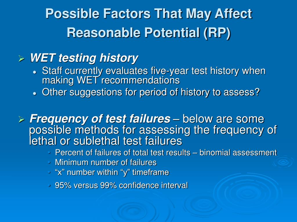 Possible Factors That May Affect Reasonable Potential (RP)