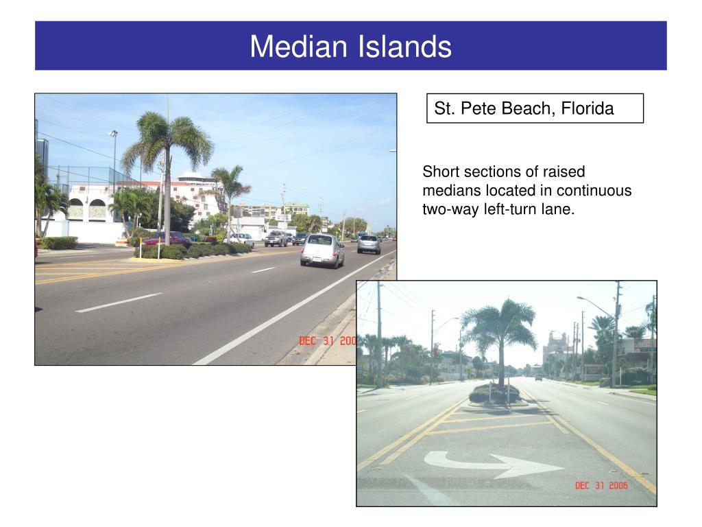 Median Islands