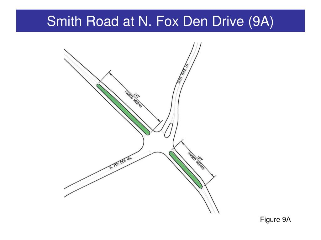 Smith Road at N. Fox Den Drive (9A)