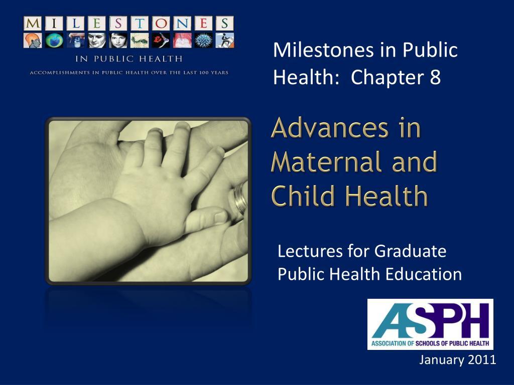 Milestones in Public Health:  Chapter 8