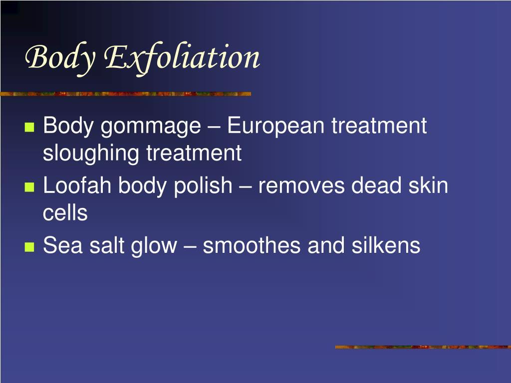 Body Exfoliation