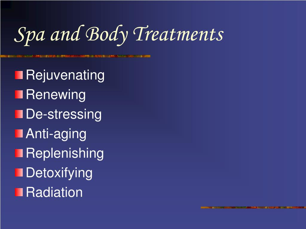 Spa and Body Treatments