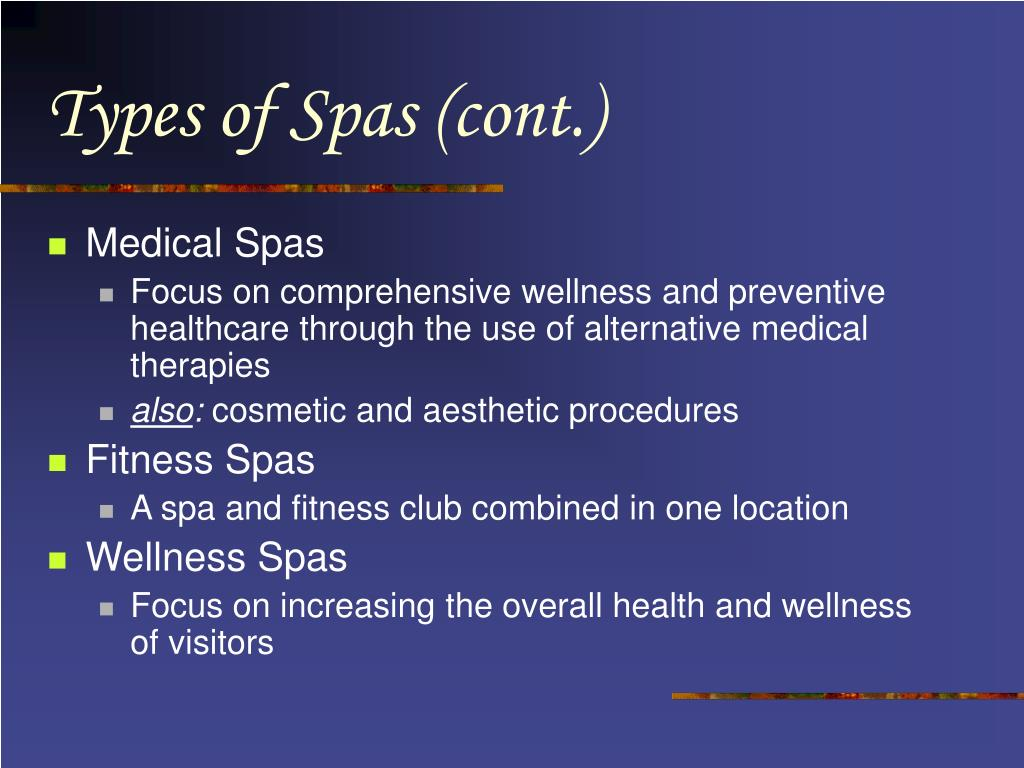 Types of Spas (cont.)