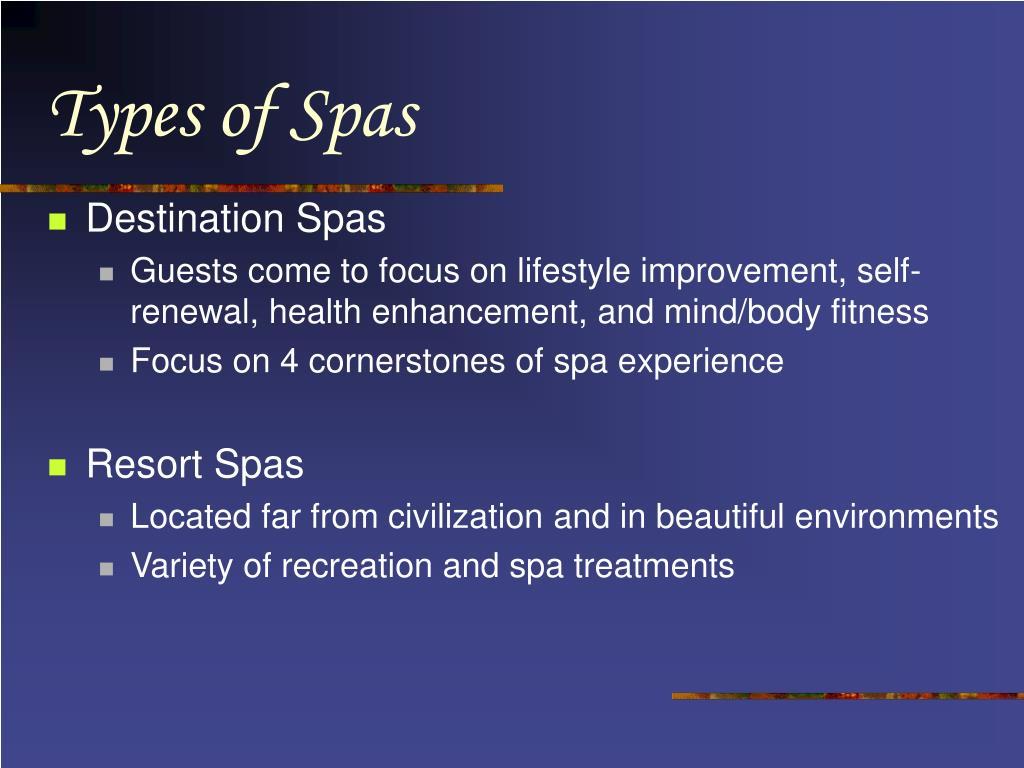 Types of Spas