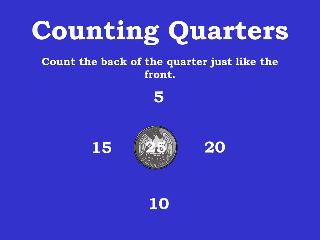 Counting Quarters