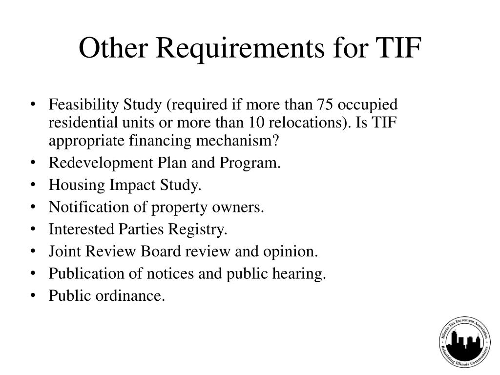 Other Requirements for TIF