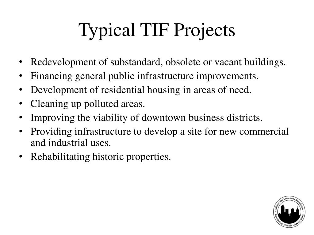 Typical TIF Projects