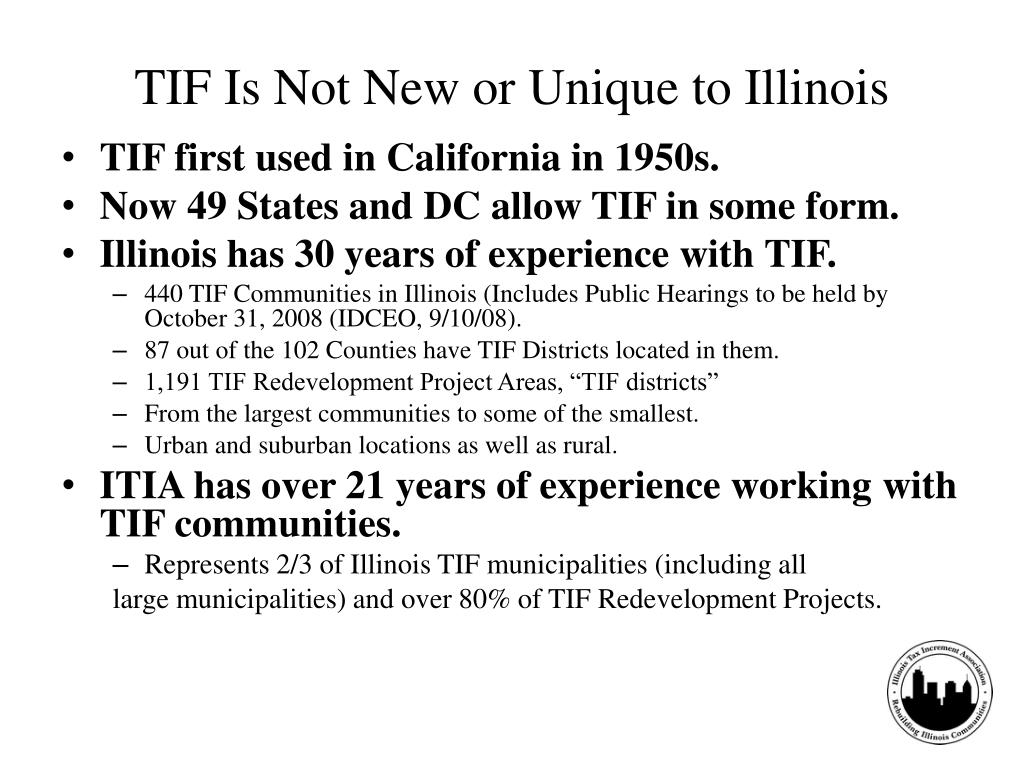 TIF Is Not New or Unique to Illinois