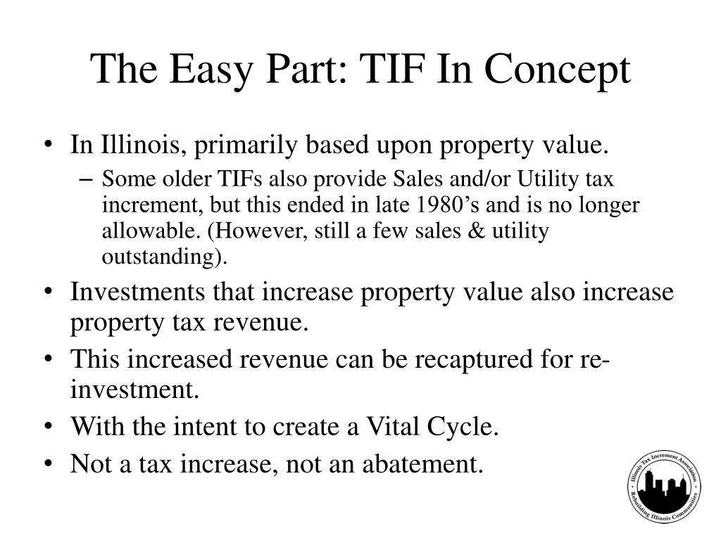 The Easy Part: TIF In Concept