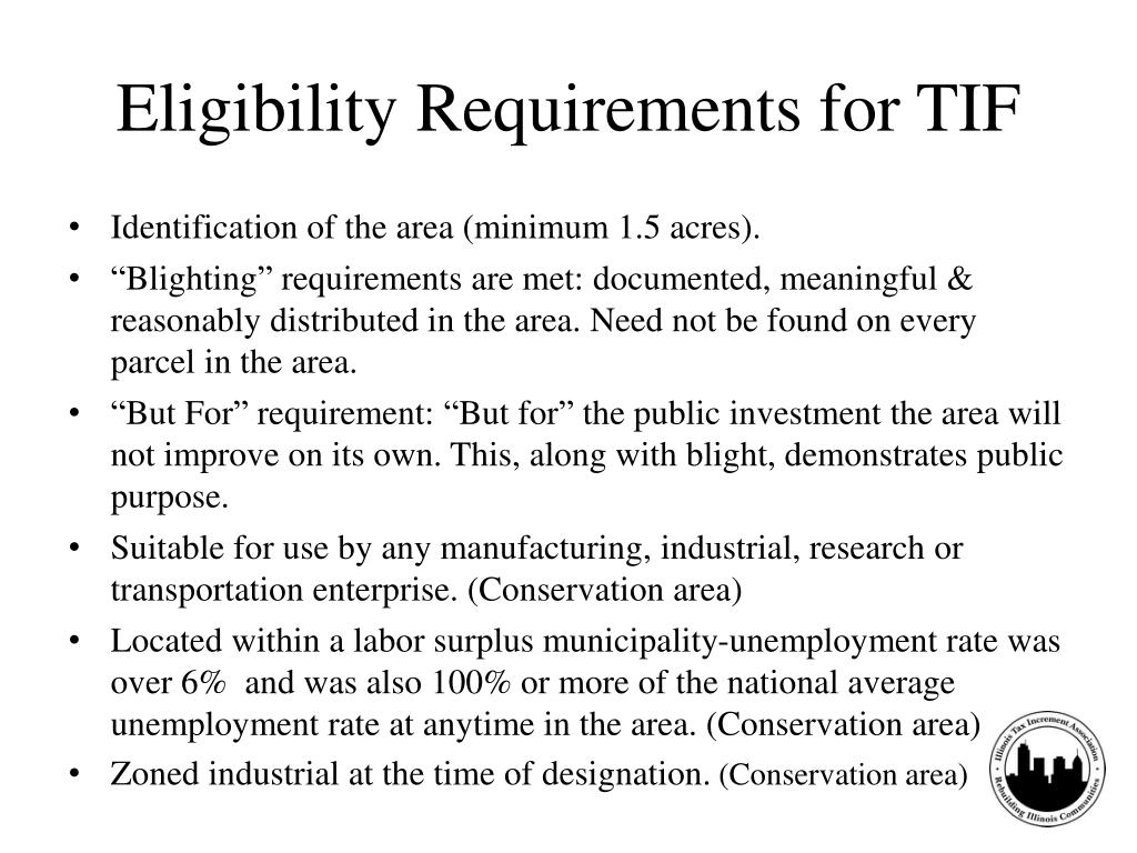 Eligibility Requirements for TIF