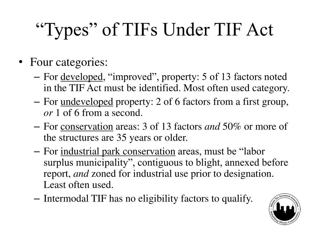 """Types"" of TIFs Under TIF Act"