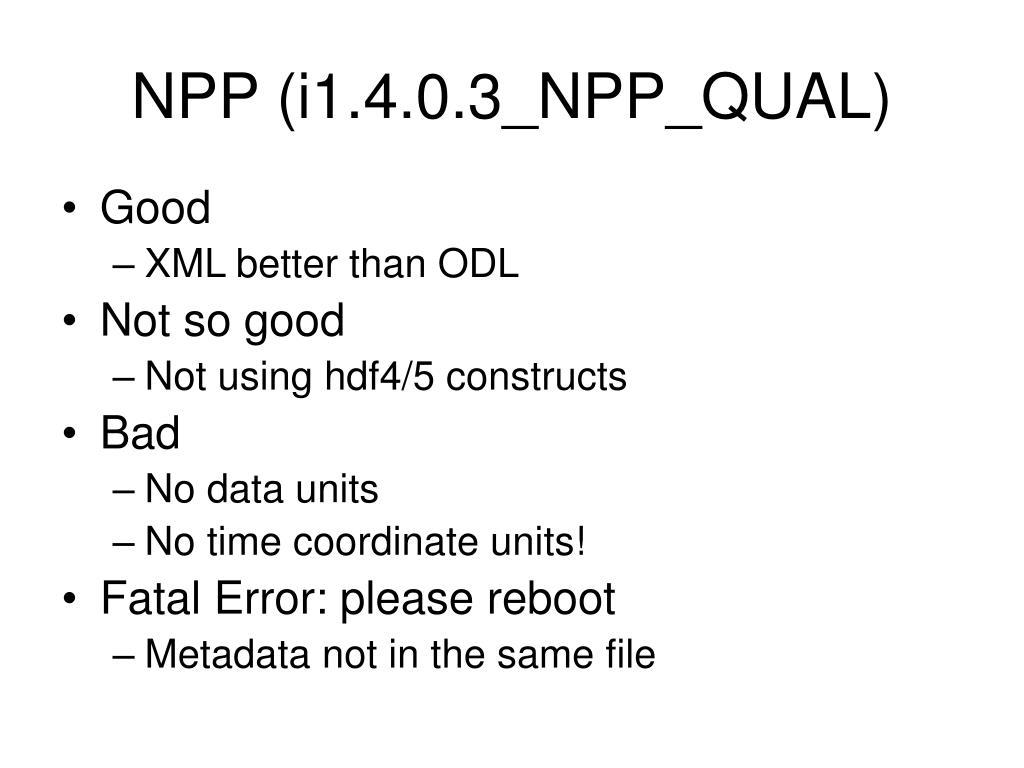 NPP (i1.4.0.3_NPP_QUAL)