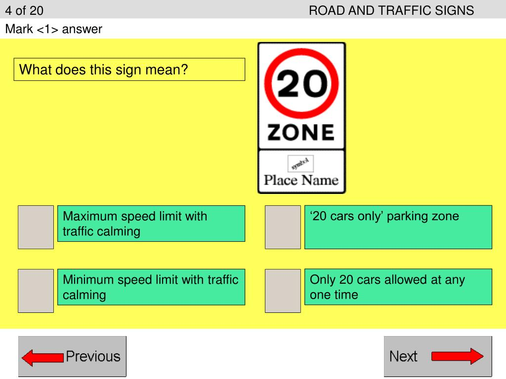 4 of 20ROAD AND TRAFFIC SIGNS
