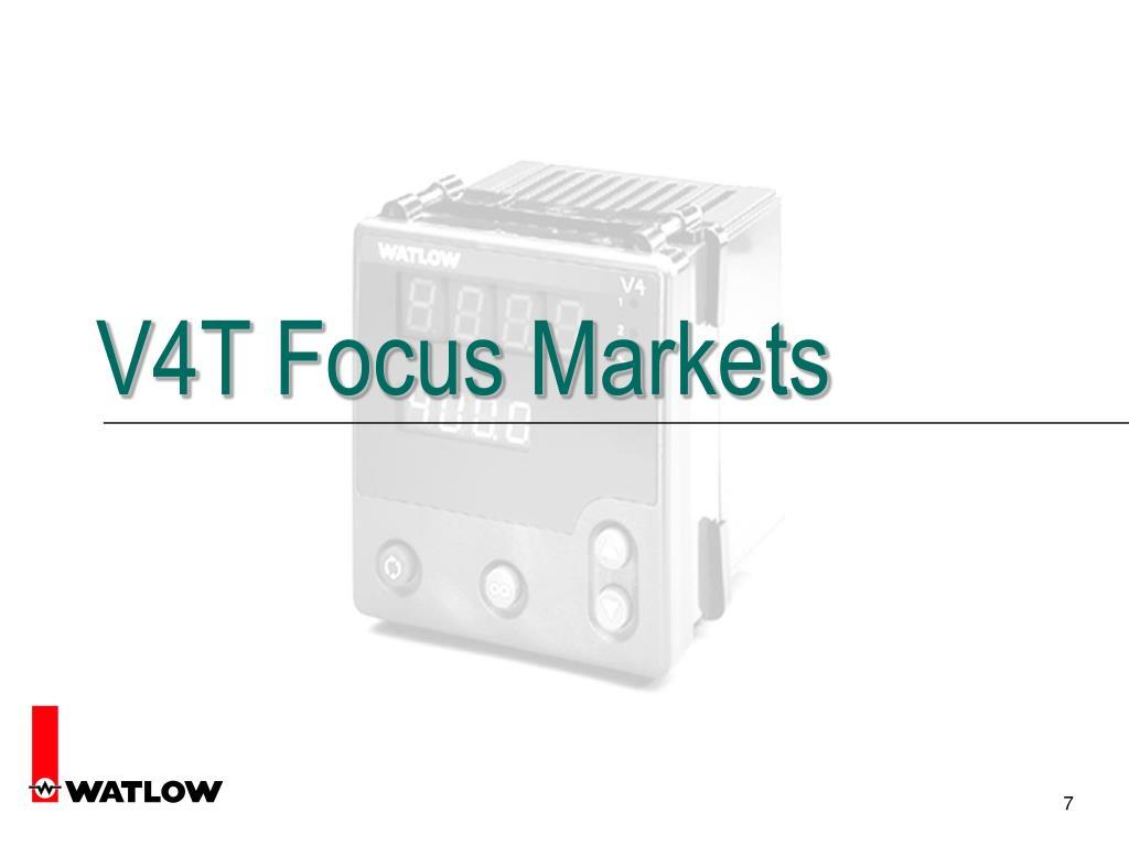 V4T Focus Markets