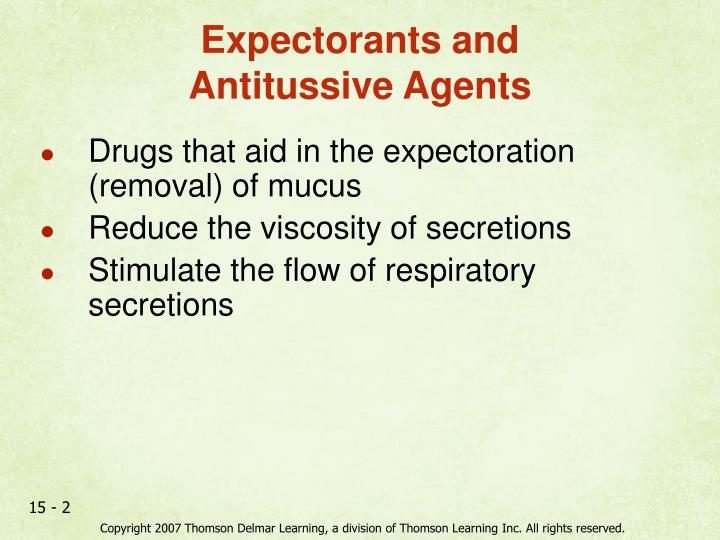 Expectorants and antitussive agents