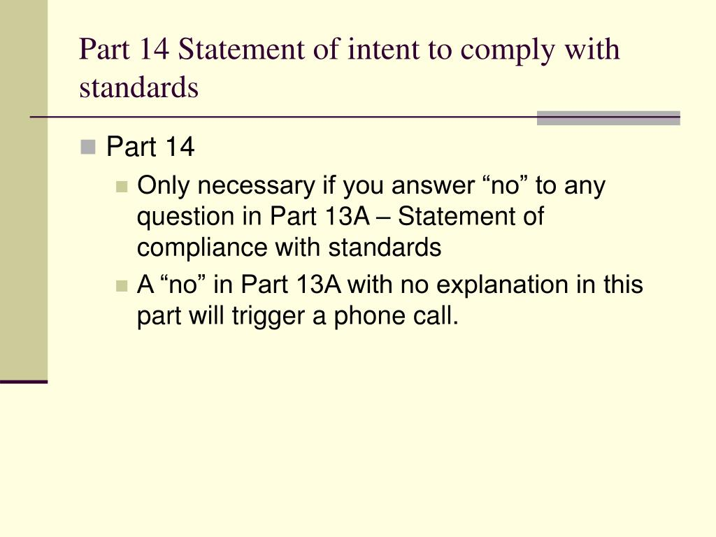 Part 14 Statement of intent to comply with standards