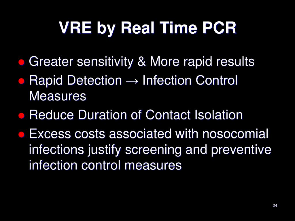 VRE by Real Time PCR