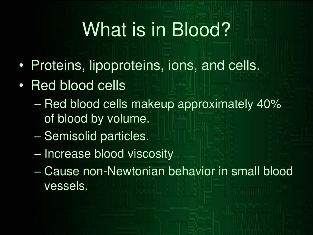 What is in Blood?