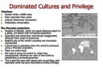 dominated cultures and privilege