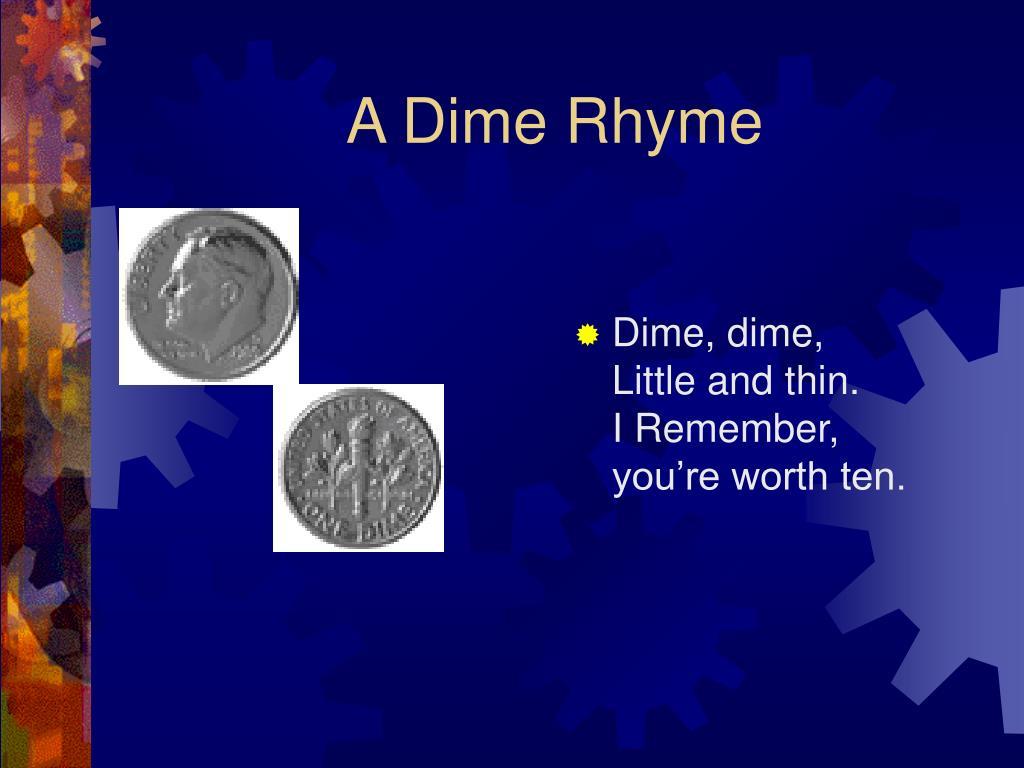 A Dime Rhyme