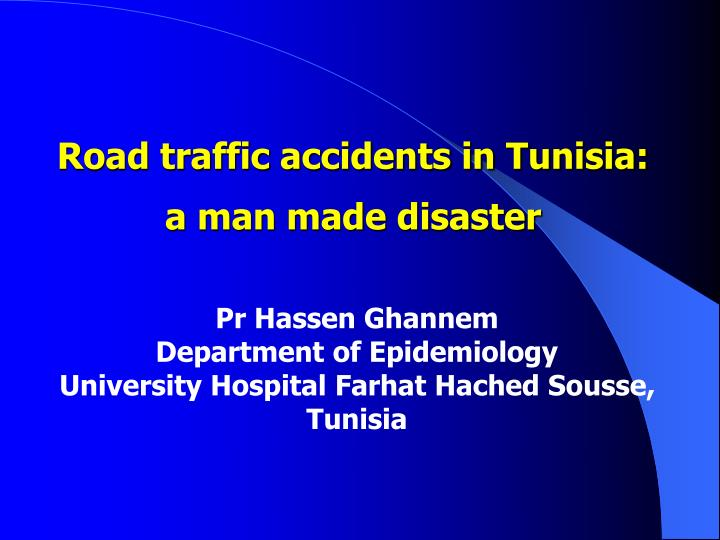 Road traffic accidents in Tunisia: