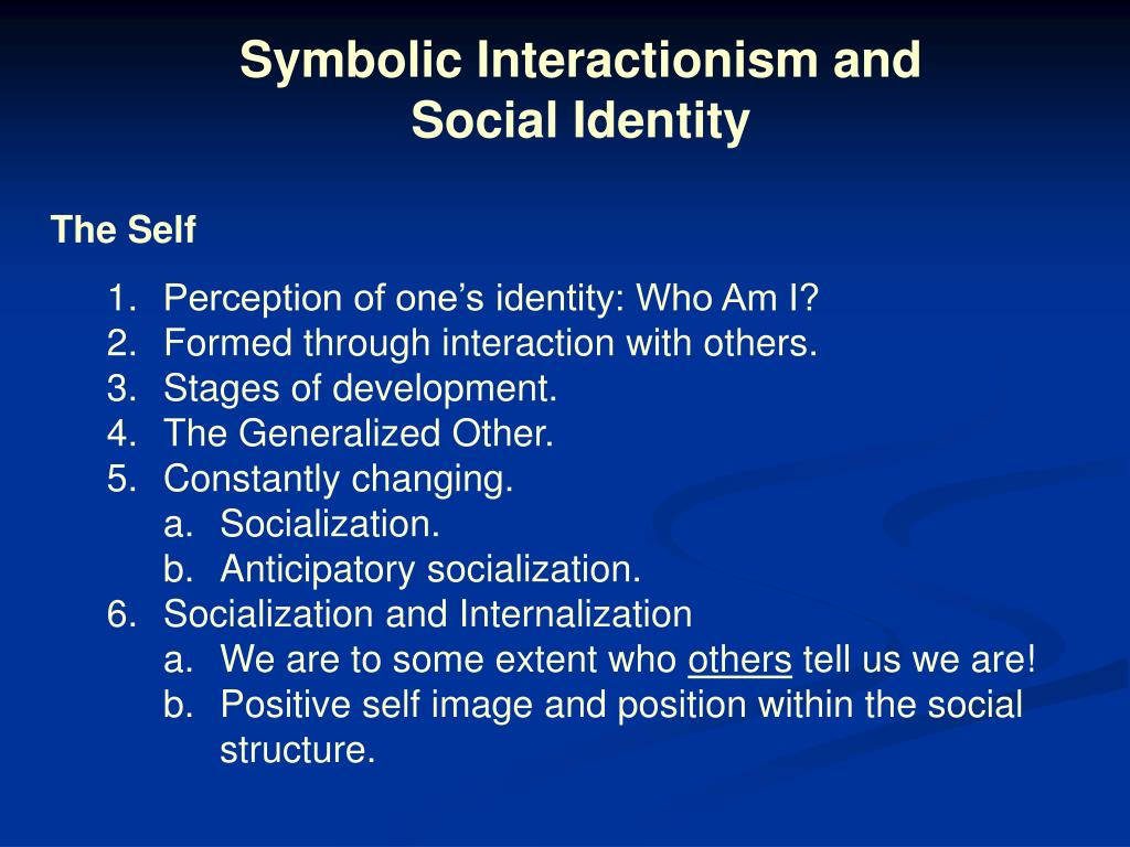 Symbolic Interactionism and Social Identity